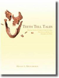 Teeth Tell Tales