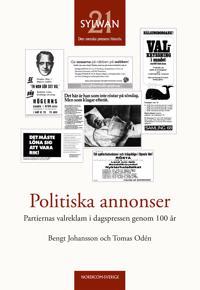 Politiska annonser : partiernas valreklam i dagspressen genom 100 år