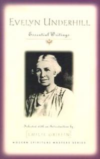 Evelyn Underhill: Essential Writings