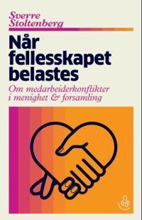 Når fellesskapet belastes - Sverre Stoltenberg | Inprintwriters.org