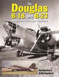 The Douglas B-18 and B-23
