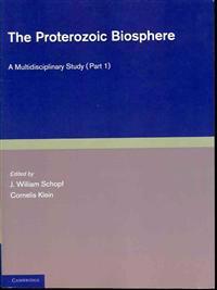 The Proterozoic Biosphere - 2 Part Set
