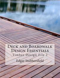 Deck and Boardwalk Design Essentials