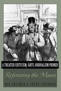 A Theater Criticism / Arts Journalism Primer