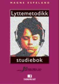 Lyttemetodikk; studiebok - Magne Espeland pdf epub