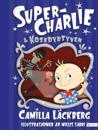 Super-Charlie & kosedyrtyven