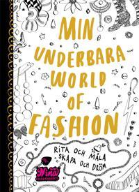 Min underbara World of Fashion : Rita och måla. Skapa och dröm