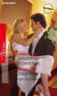 Välkommen till paradiset/Med löfte om kärlek