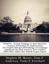 Ed466079 - Critical Pedagogy in Deaf Education