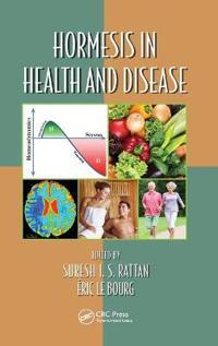Hormesis in Health and Disease
