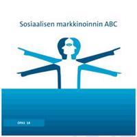 Sosiaalisen markkinoinnin ABC