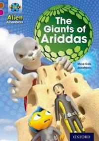 Project x alien adventures: brown book band, oxford level 10: the giants of