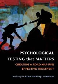 Psychological Testing That Matters