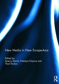 New Media in New Europe-Asia