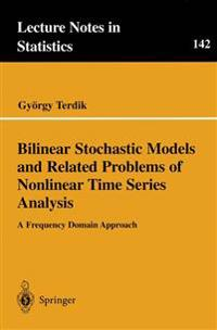 Bilinear Stochastic Models and Related Problems of Nonlinear Time Series Analysis