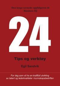 24; tips og verktøy for deg som vil ha en kraftfull utvikling av talent og lederkvaliteter - Egil Sandvik   Ridgeroadrun.org