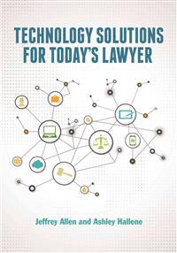 Technology Solutions for Today's Lawyer