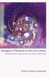 Paradigms of Research for the 21st Century