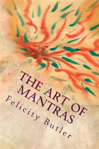 The Art of Mantras: Mantras in Color Vibration