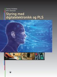 Styring med digitalelektronikk og PLS