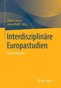 Interdisziplin re Europastudien