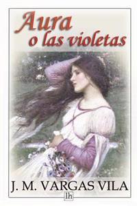Aura O Las Violetas