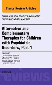Alternative and Complementary Therapies for Children With Psychiatric Disorders