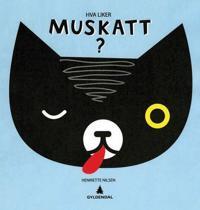Hva liker Muskatt?
