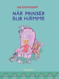 Når prinser blir hjemme - Per Gustavsson | Inprintwriters.org