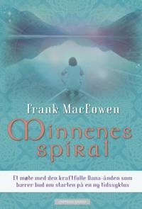 Minnenes spiral - Frank MacEowen   Inprintwriters.org