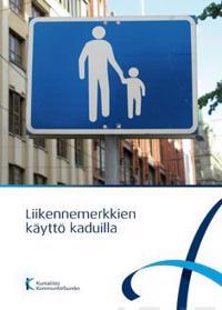 Liikennemerkkien käyttö kaduilla