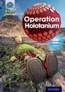 Project x alien adventures: grey book band, oxford level 14: operation holo