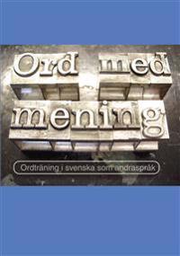 Ord med mening : ordträning i svenska som andraspråk