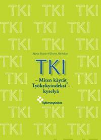 TKI - Miten käytät Työkykyindeksi-kyselyä