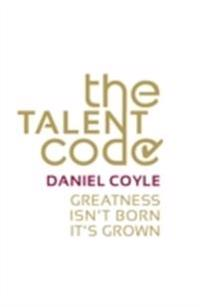 Talent code - greatness isnt born. its grown
