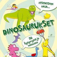 Kysymysten kirja...dinosaurukset