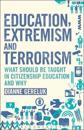 Education, Extremism and Terrorism