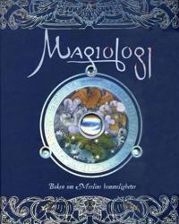 Magiologi; boken om Merlins hemmeligheter