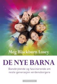 De nye barna - Meg Blackburn Losey | Inprintwriters.org