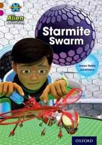 Project X Alien Adventures: Brown Book Band, Oxford Level 10: Starmite Swarm
