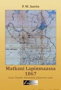 Matkani Lapinmaassa 1867