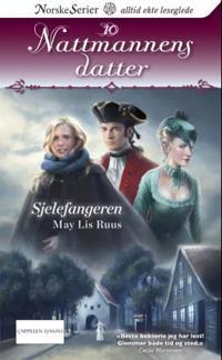 Sjelefangeren - May Lis Ruus   Inprintwriters.org