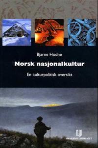Norsk nasjonalkultur - Bjarne Hodne | Inprintwriters.org