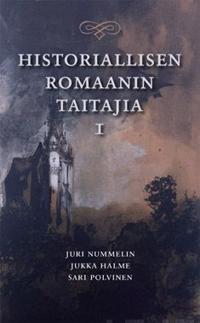 Historiallisen romaanin taitajia 1
