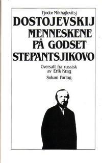Menneskene på godset Stepantsjikovo. Bd. 12