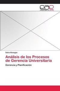 Analisis de Los Procesos de Gerencia Universitaria