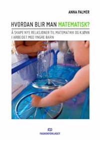Hvordan blir man matematisk? - Anna Palmer | Ridgeroadrun.org