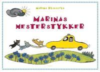 Marinas mesterstykker - Marina Pliassova   Inprintwriters.org