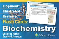 Lippincott Illustrated Reviews Flash Cards: Biochemistry