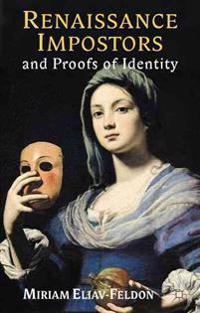Renaissance Impostors and Proofs of Identity